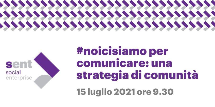 Legacoop: #noicisiamo per comunicare, una strategia di comunità